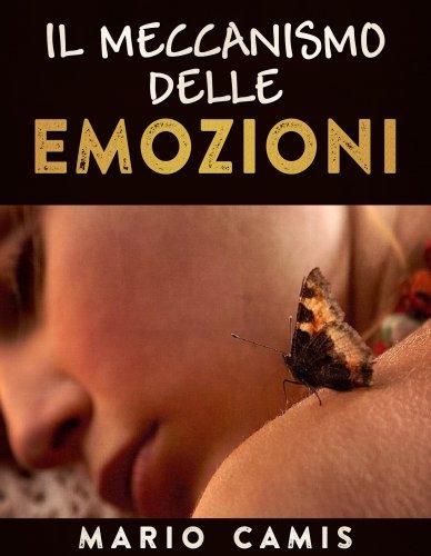 Il Meccanismo delle Emozioni (eBook)