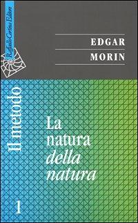 Il Metodo Vol.1 - La Natura della Natura
