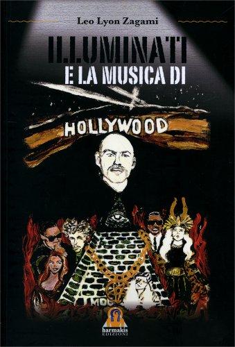 Illuminati e la Musica di Hollywood