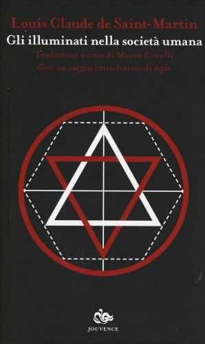 Gli Illuminati nella Società Umana