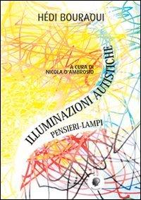 Illuminazioni Autistiche