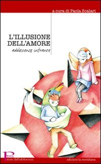L'Illusione dell'Amore