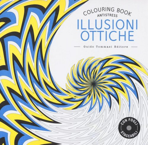 Colouring Book Antistress - Illusioni Ottiche