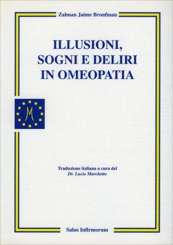 Illusioni, Sogni e Deliri in Omeopatia