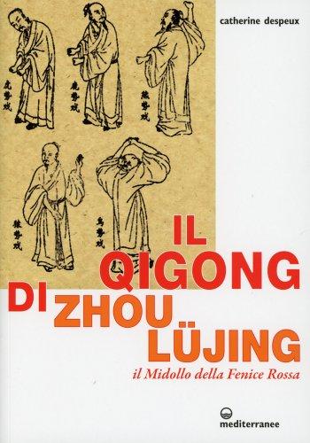 Il Qigong di Zhou Lüjing