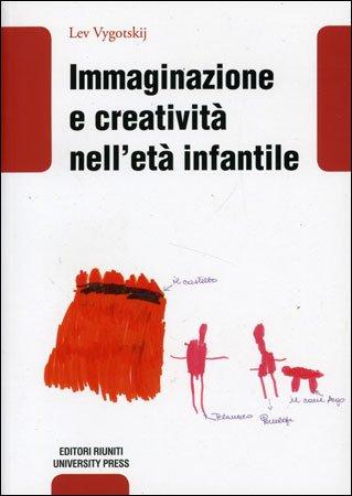 Immaginazione e Creatività nell'Età Infantile