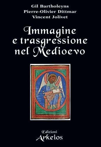 Immagine e Trasgressione nel Medioevo (eBook)