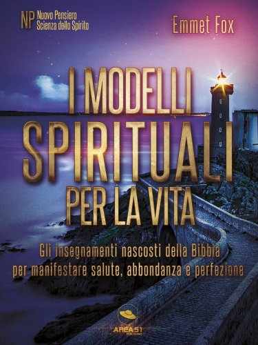 I Modelli Spirituali per la Vita (Ebook)