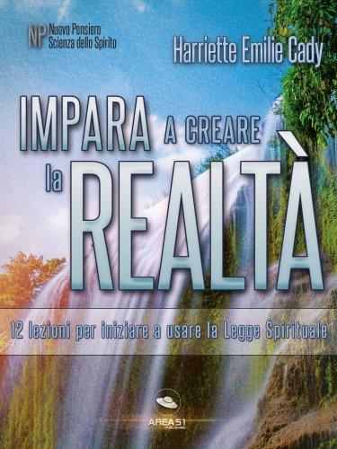 Impara a Creare la Realtà (eBook)