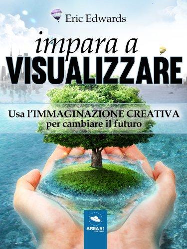 Impara a visualizzare (eBook)