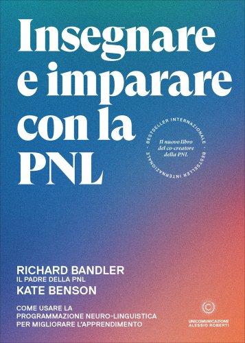 Insegnare e Imparare con la PNL