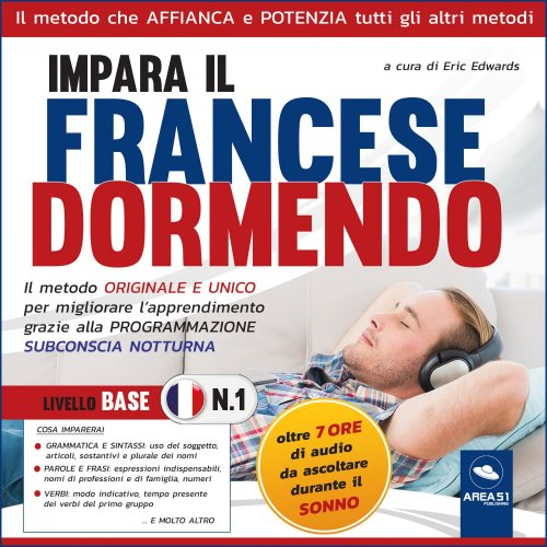 Impara il francese dormendo - Livello Base 1 (Audiolibro Mp3)