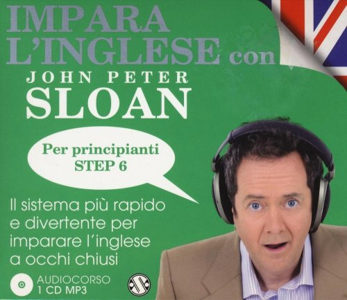 Impara l'Inglese con John Peter Sloan per Principianti - Step 6
