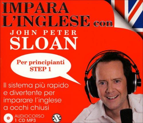 Audiocorso: Impara l'Inglese con John Peter Sloan - Per Principianti Step 1