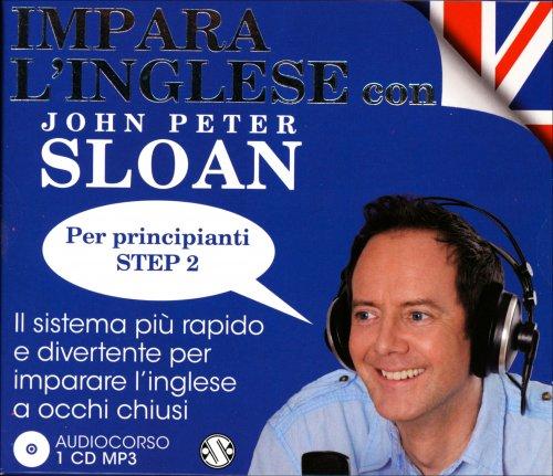 Audiocorso: Impara l'Inglese con John Peter Sloan - Per Principianti Step 2