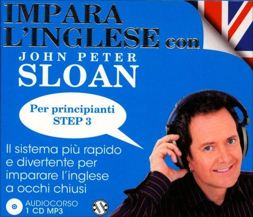 Audiocorso: Impara l'Inglese con John Peter Sloan - Per Principianti Step 3