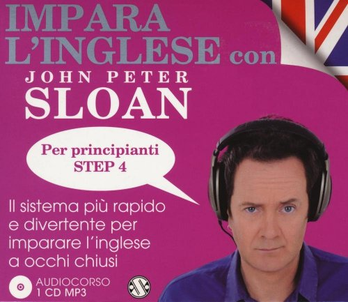Impara l'Inglese con John Peter Sloan per Principianti - Step 4