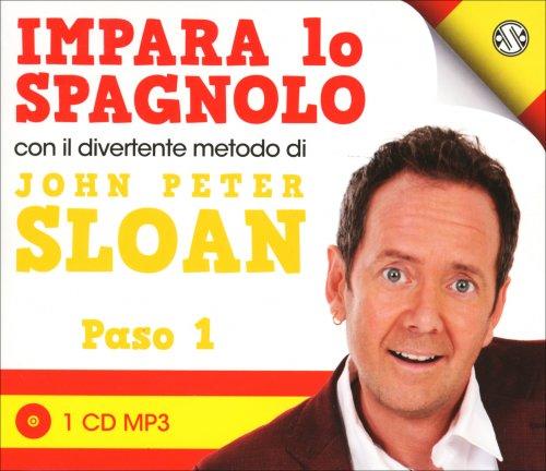 Impara lo Spagnolo con il Divertente Metodo di John Peter Sloan - Paso 1 - CD Audio
