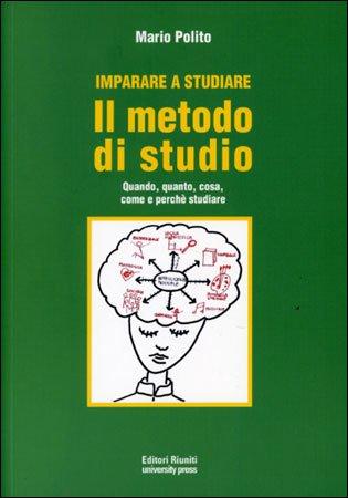 Imparare a Studiare: il Metodo di Studio