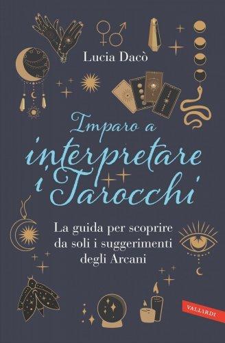 Imparo a Interpretare i Tarocchi (eBook)
