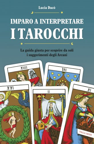 Imparo a Interpretare i Tarocchi (eBook)