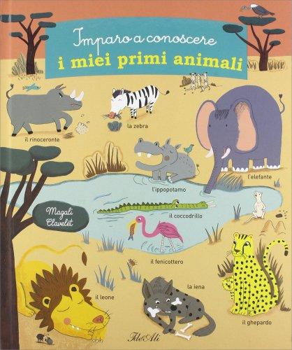 Imparo a Conoscere i Miei Primi Animali