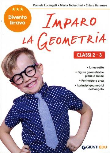 Imparo la Geometria - Classi 2-3