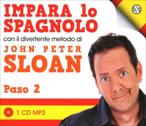 Impara lo Spagnolo con il Divertente Metodo di John Peter Sloan - Paso 2 - CD Audio
