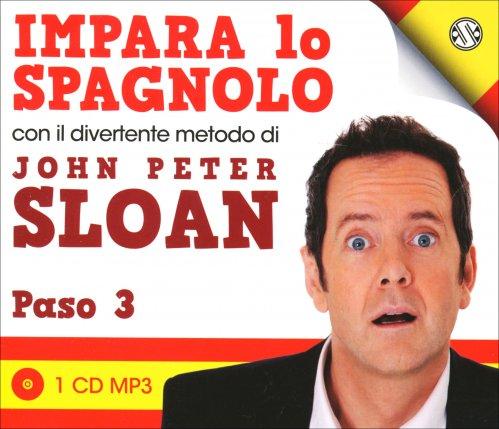 Impara lo Spagnolo con il Divertente Metodo di John Peter Sloan - Paso 3 - CD Audio