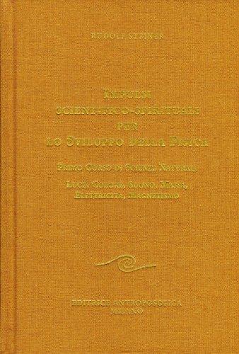 Impulsi Scientifico-Spirituali per lo Sviluppo della Fisica - Vol. 1