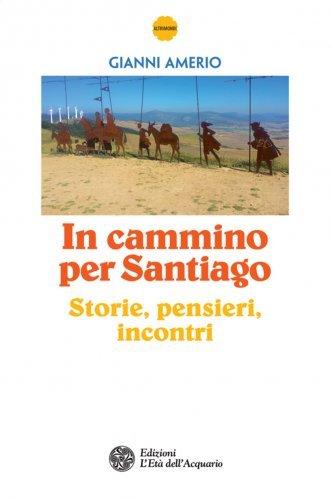 In Cammino per Santiago (eBook)