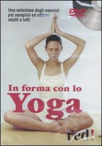 In forma con lo Yoga - DVD