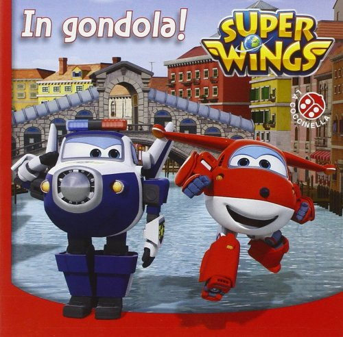 Super Wings - In Gondola