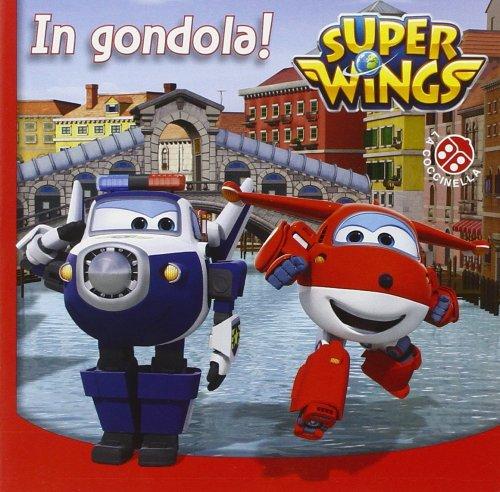 Super Wings - In Gondola