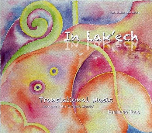 In Lak Ech - 432 Hz - Biological Tuning