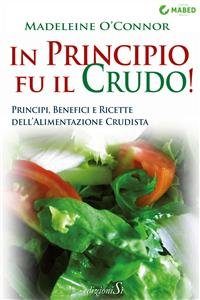In Principio Fu il Crudo! (eBook)