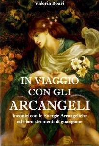 In Viaggio con gli Arcangeli (eBook)