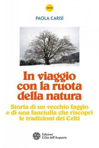 In Viaggio con la Ruota della Natura (eBook)
