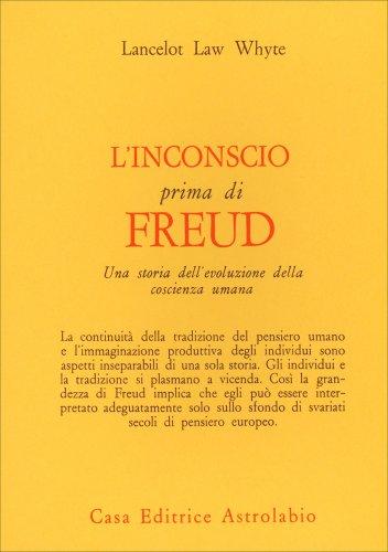 L'Inconscio Prima di Freud