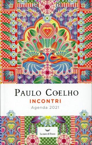 Incontri - Agenda 2021 di Paulo Coelho
