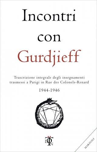 Incontri con Gurdjieff 1944-1946