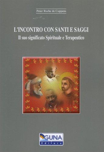 L'Incontro con i Santi e Saggi