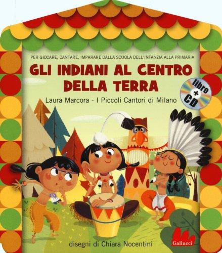 Gli Indiani al Centro della Terra