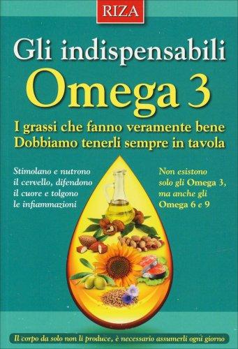 Gli Indispensabili Omega 3