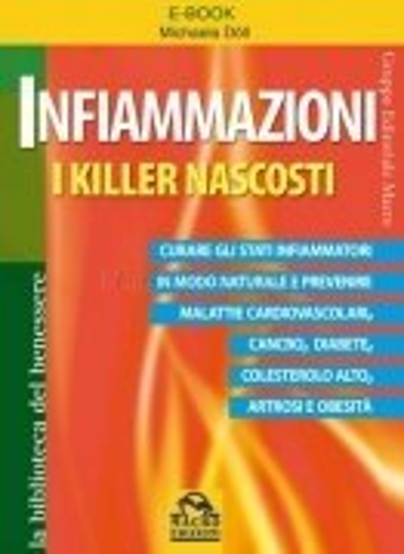 Infiammazioni - I Killer Nascosti (eBook)