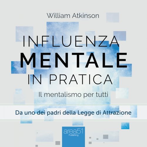 Influenza Mentale in pratica (AudioLibro Mp3)