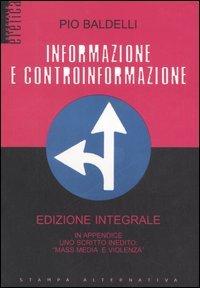 Informazione e Controinformazione - Edizione Integrale
