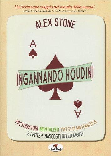 Ingannando Houdini