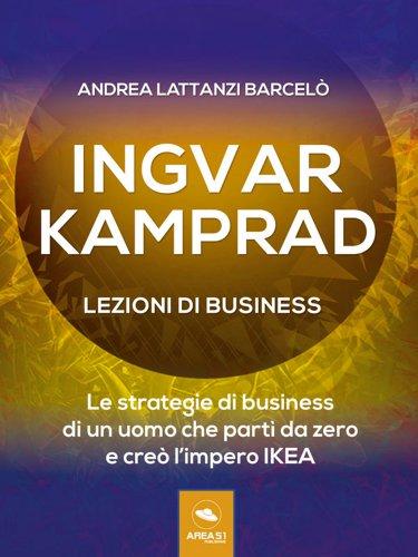Ingvar Kamprad - Lezioni di Business (eBook)