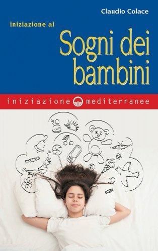 Iniziazione ai Sogni dei Bambini (eBook)